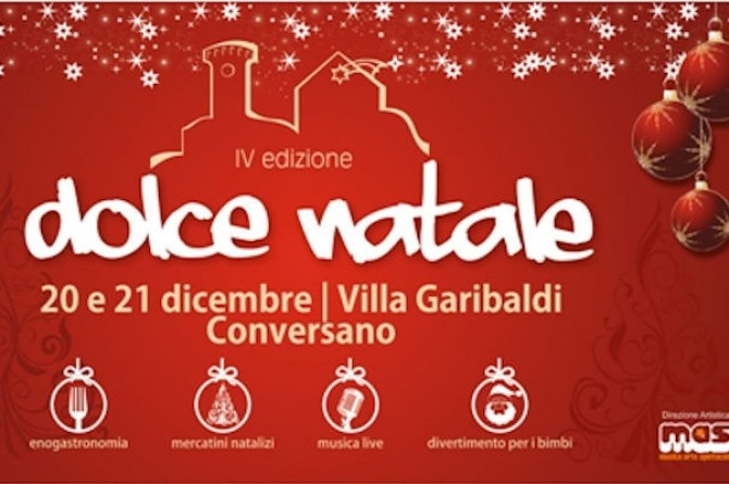 """Dal 20 al 21 dicembre a Conversano torna """"Dolce Natale"""""""