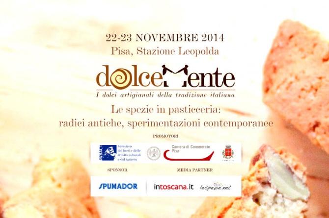 """Il 22 e 23 novembre a Pisa vi aspetta """"Dolcemente"""" edizione 2014"""