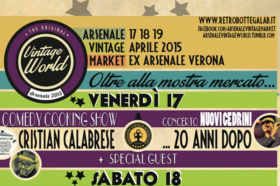 "Il 17 aprile all'""Arsenale Vintage World"" di Verona vi aspetta il Comedy Cooking Show"