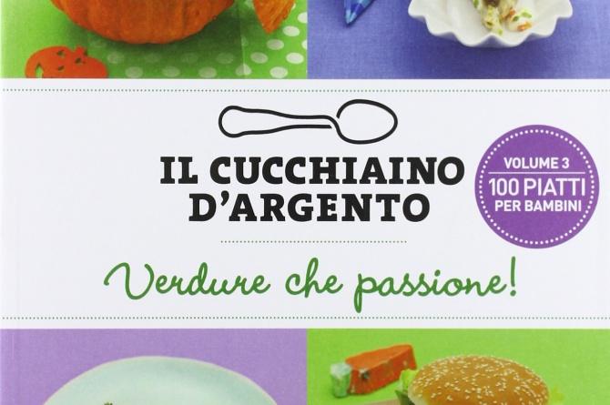 Il Cucchiaino d'Argento - Verdure che passione!