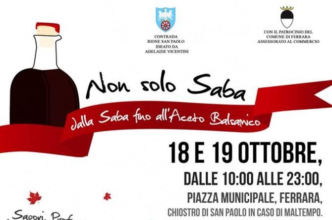 """Il 18 ed il 19 ottobre a Ferrara """"Non solo Saba"""": un viaggio dalla Saba all'Aceto Balsamico"""
