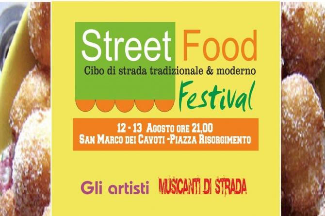Festival dello Street Food: Il 12 e il 13 agosto a San Marco dei Cavoti