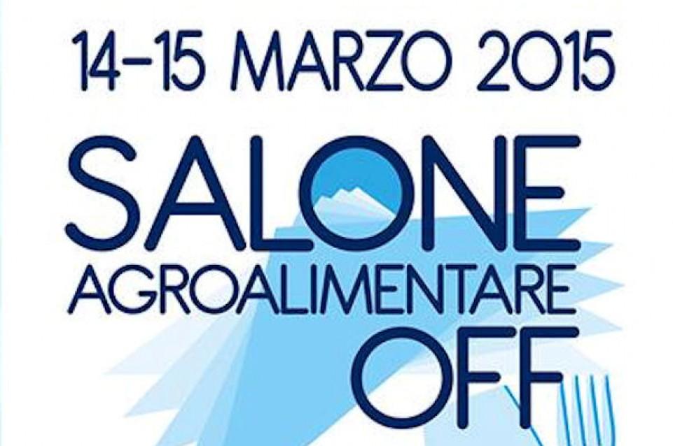 """Il 14 e 15 marzo a Finale Ligure vi aspetta il """"Salone dell'Agroalimentare OFF"""""""