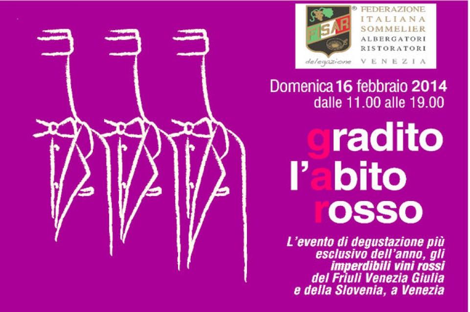 Gradito l'Abito Rosso: il 22 febbraio a Venezia arriva la più grande degustazione di vini rossi Friulani