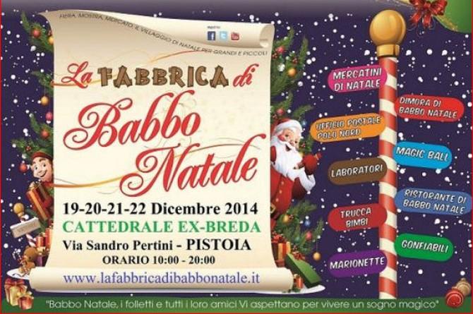 La Fabbrica di Babbo Natale: dal 19 al 22 dicembre a Pistoia divertimento e gastronomia