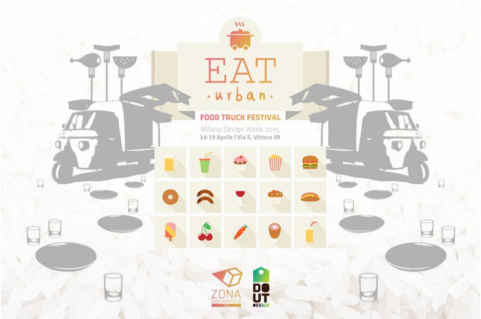 """Dal 14 al 19 aprile a Milano arriva il cibo di strada con l''""""Eat Urban Food Truck Festival"""""""