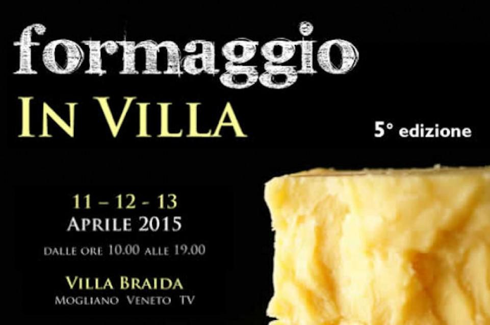 """Dall'11 al 13 aprile a Mogliano Veneto torna l'eccellenza casearia con """"Formaggio in Villa"""""""