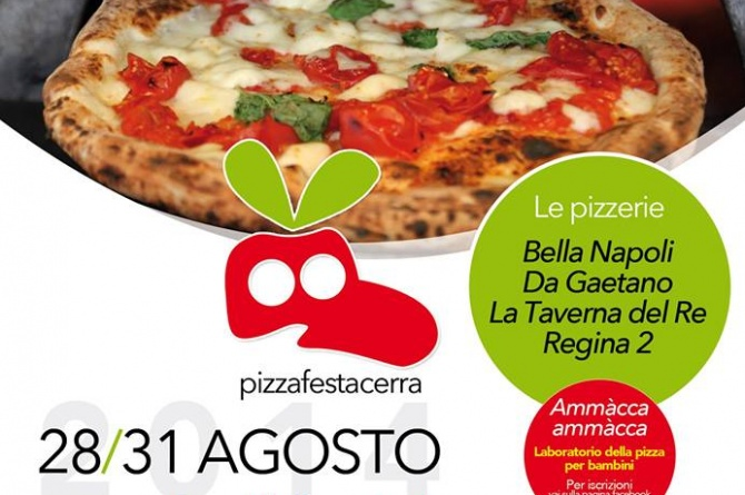 Pizza Fest 2014: dal 28 al 31 agosto il gusto della pizza napoletana ad Acerra