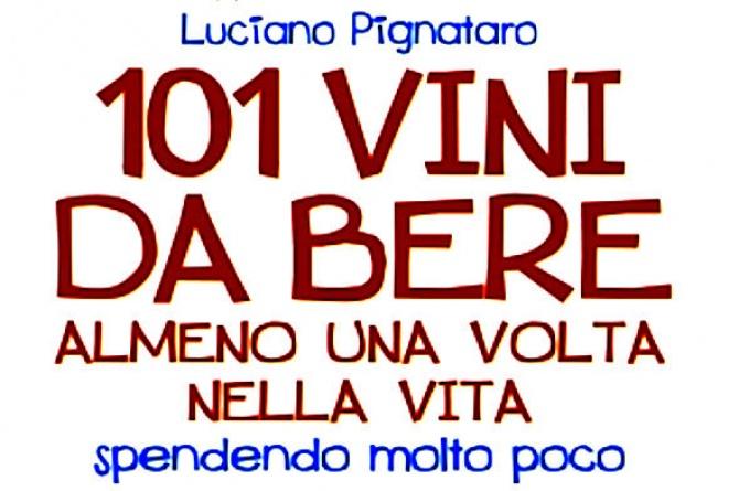 Napoli, 4 marzo. Presentazione 101 Vini da bere