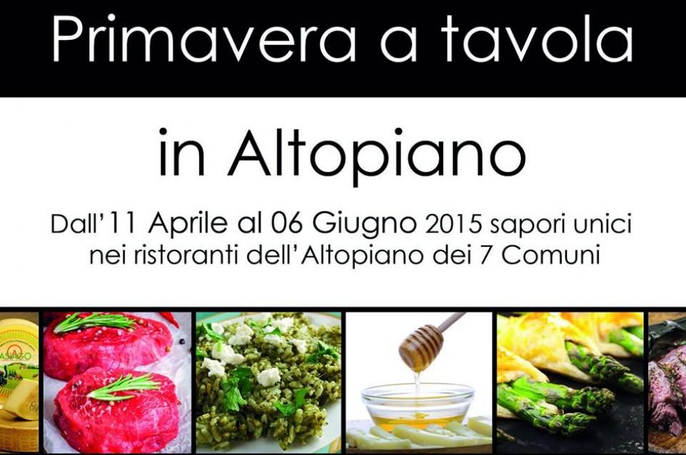 """Dall'11 aprile al 6 giugno vi aspetta """"Primavera a Tavola in Altopiano"""", sapori unici nei ristoranti dell'Altopiano di Asiago"""