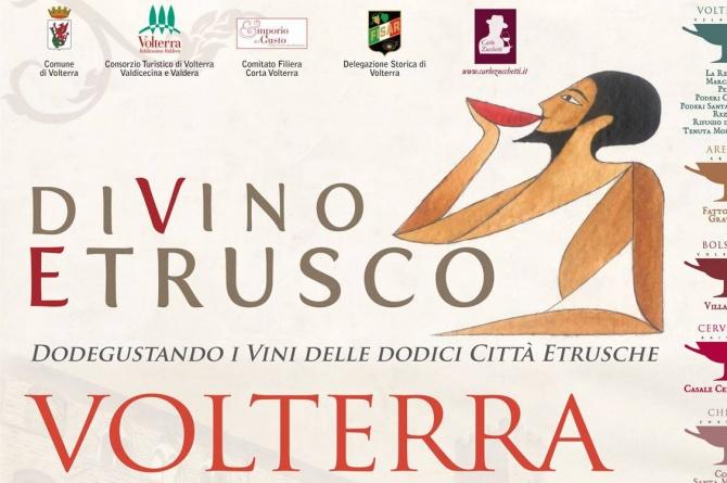 Tutti a Volterra dal 7 al 10 giugno, torna il DiVino Etrusco!