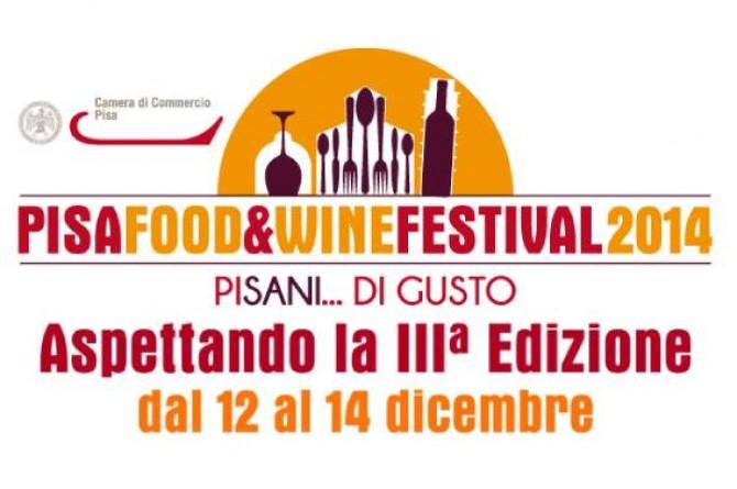 """Dal 12 al 14 dicembre vi aspetta """"Pisa Food&Wine Festival"""" edizione 2014"""